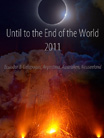 Until to the End of the World
